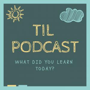 Episode 0: TIL Podcast Trailer